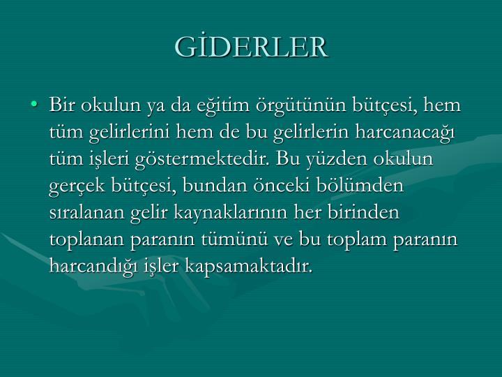 GİDERLER