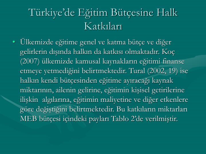 Türkiye'de Eğitim Bütçesine Halk Katkıları