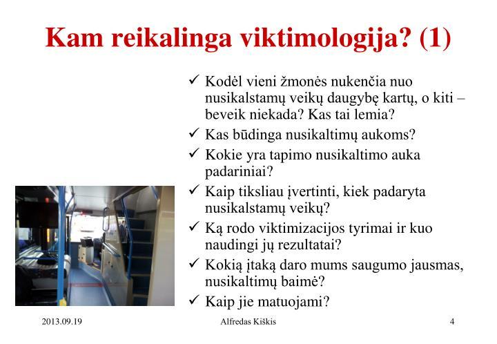 Kam reikalinga viktimologija? (1)