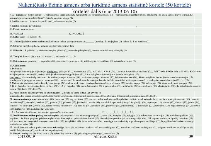 Nukentėjusio fizinio asmens arba juridinio asmens statistinė kortelė (50 kortelė)