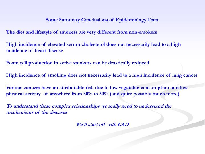 Some Summary Conclusions of Epidemiology Data