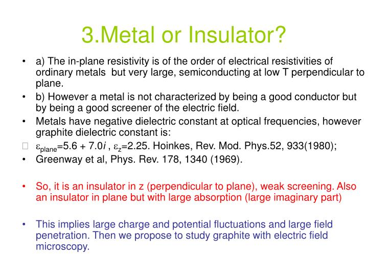3.Metal or Insulator?