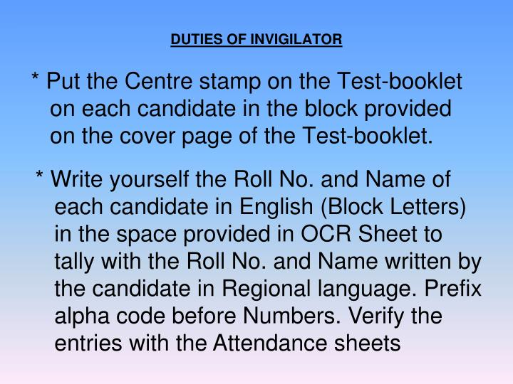 DUTIES OF INVIGILATOR