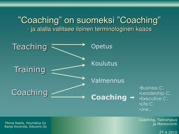 """Coaching"" on suomeksi ""Coaching"""