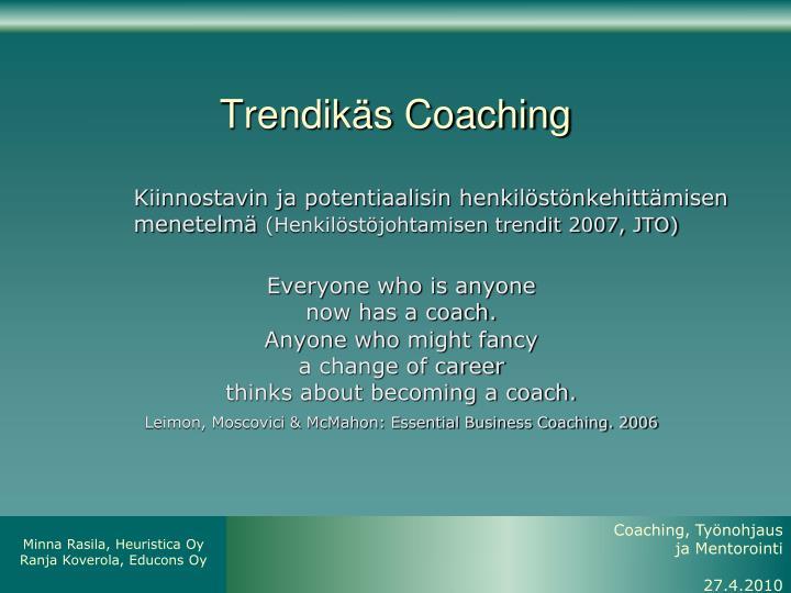 Trendikäs Coaching