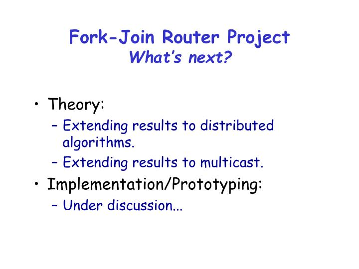 Fork-Join Router Project