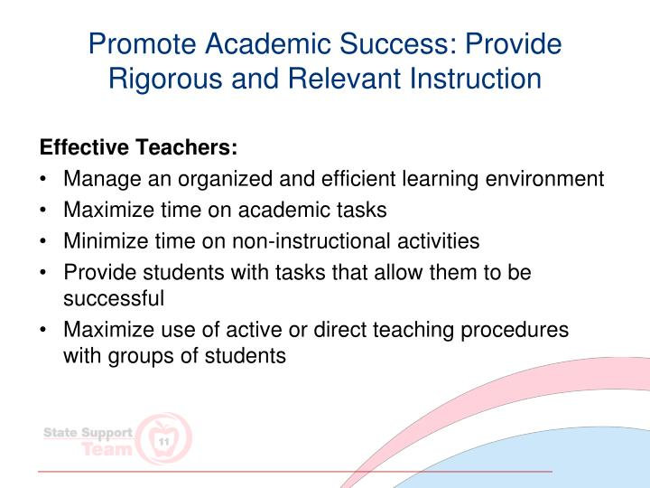 Promote Academic Success: Provide Rigorous and Relevant Instruction