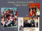 grease american graffiti happy days