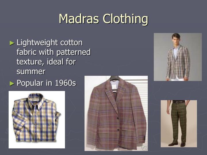 Madras Clothing
