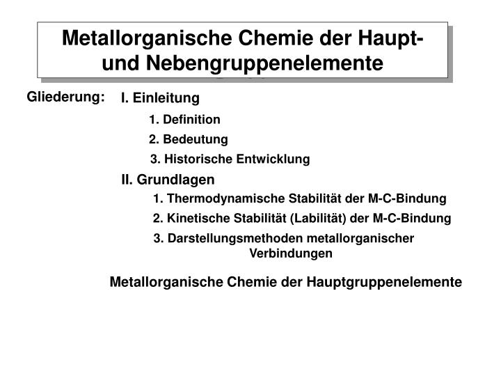 Metallorganische Chemie der Haupt- und Nebengruppenelemente