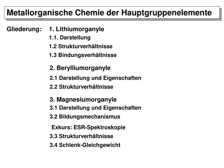 Metallorganische Chemie der Hauptgruppenelemente