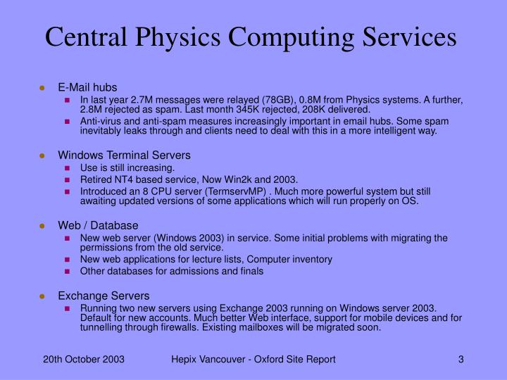 Central physics computing services