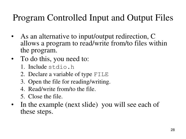 Program Controlled Input and Output Files