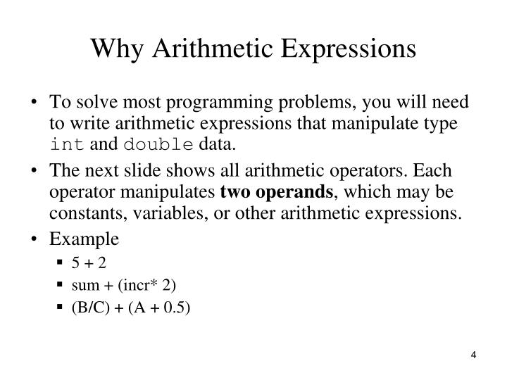 Why Arithmetic Expressions