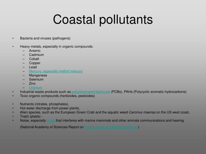 Coastal pollutants