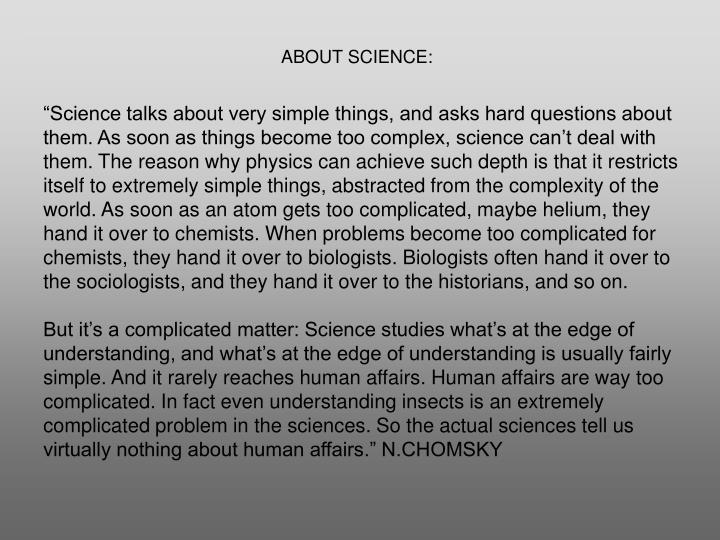 ABOUT SCIENCE: