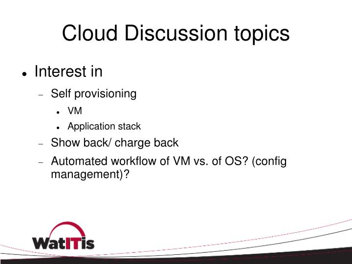 Cloud Discussion topics