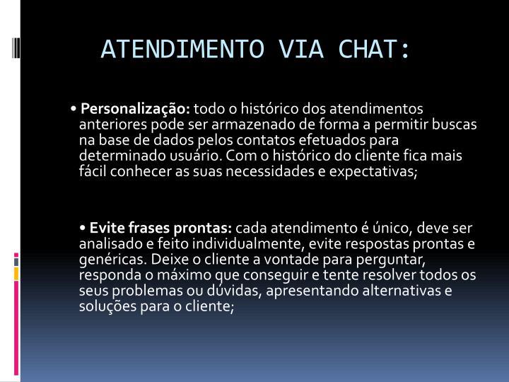 ATENDIMENTO VIA CHAT: