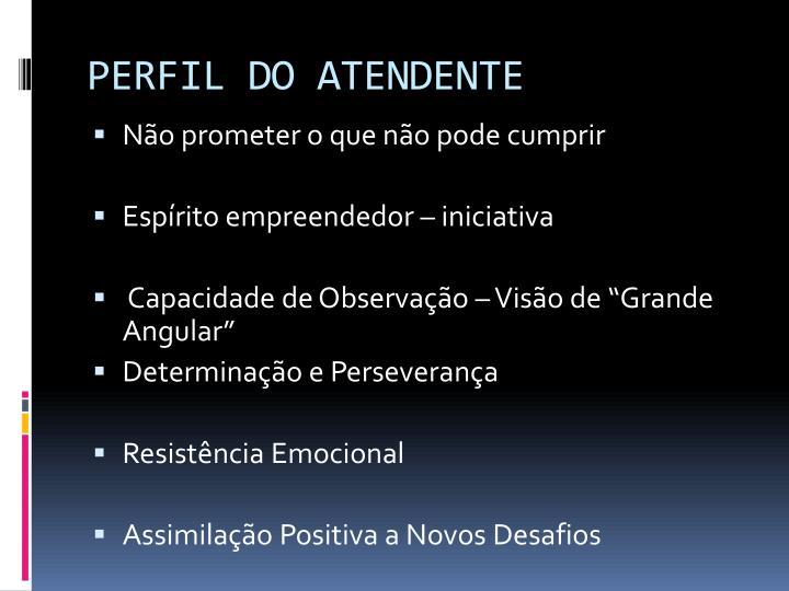 PERFIL DO ATENDENTE