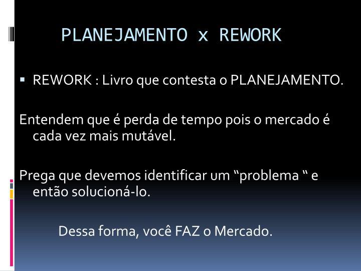 PLANEJAMENTO x REWORK