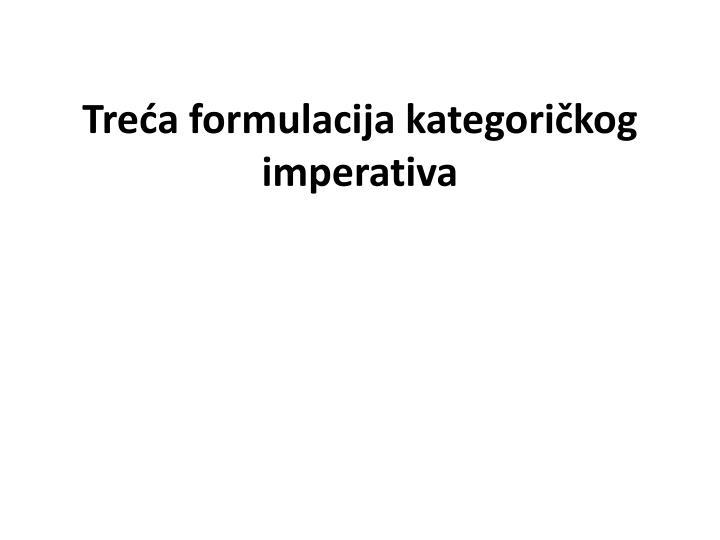 Treća formulacija kategoričkog imperativa