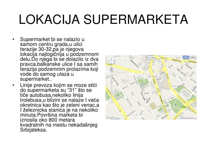 LOKACIJA SUPERMARKETA