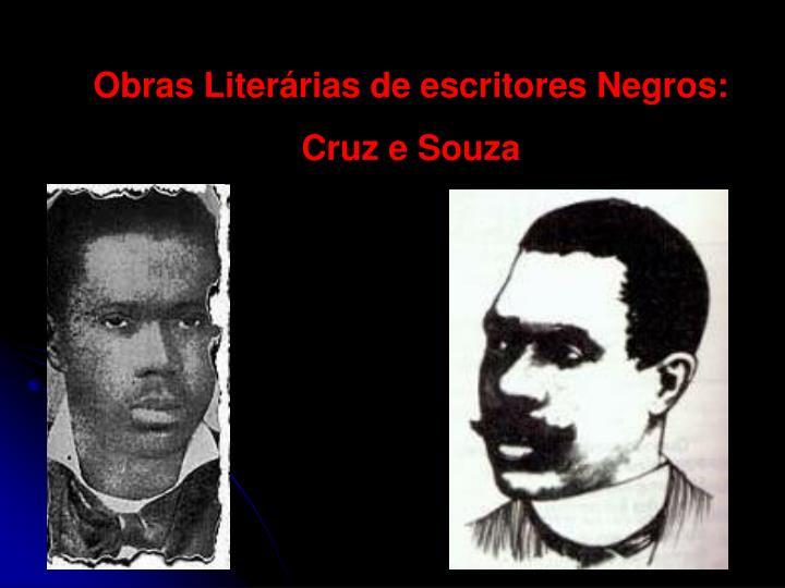 Obras Literárias de escritores Negros: