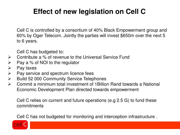 Effect of new legislation on Cell C