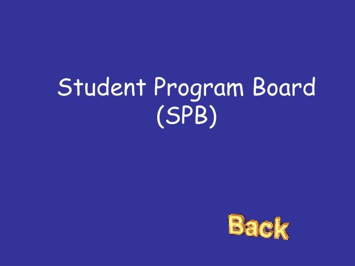 Student Program Board (SPB)