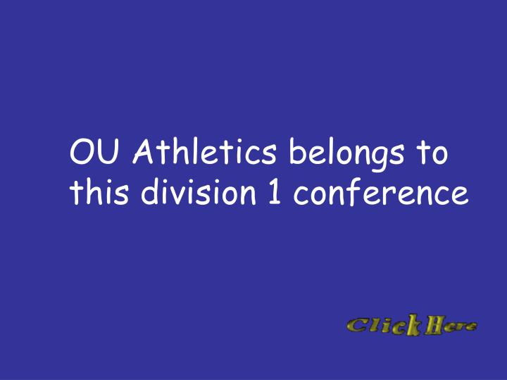 OU Athletics belongs to this division 1 conference
