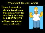 dependent clauses homer