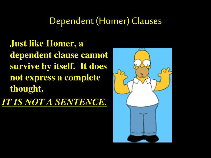 Dependent (Homer) Clauses