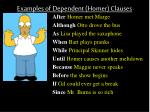 examples of dependent homer clauses