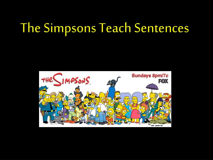 The Simpsons Teach Sentences