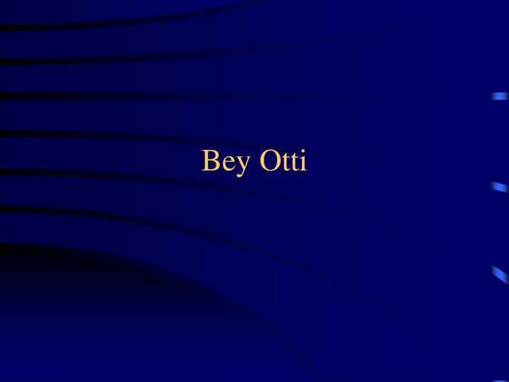 Bey Otti