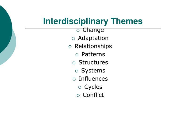 Interdisciplinary Themes
