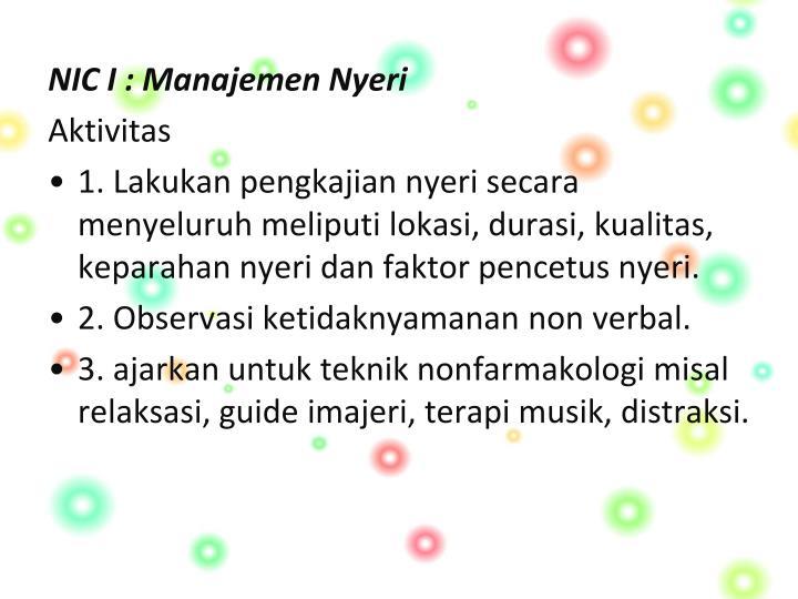NIC I : Manajemen Nyeri