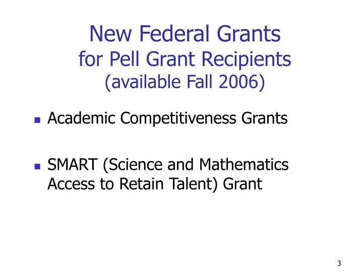 New Federal Grants