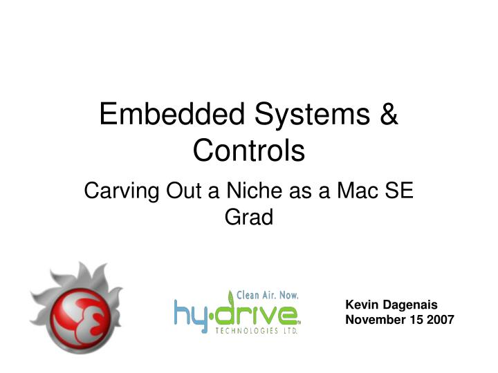 Embedded systems controls