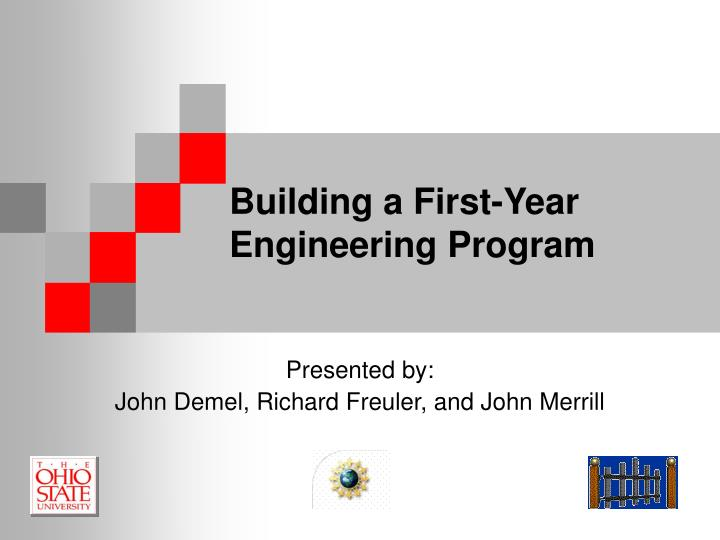 Building a first year engineering program