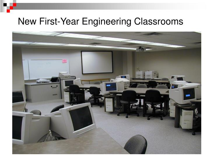 New First-Year Engineering Classrooms