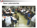new laboratories