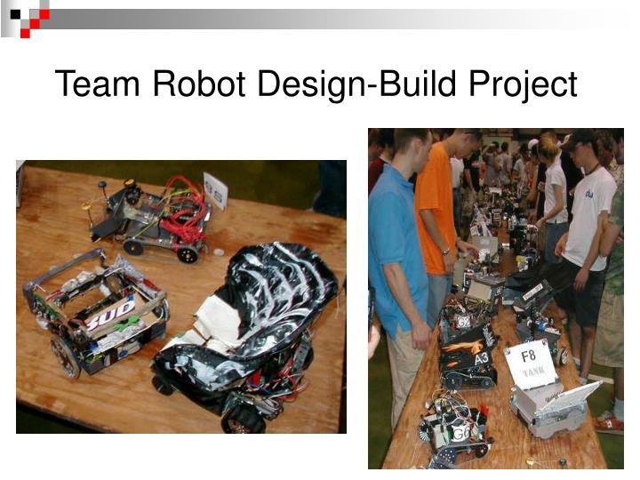 Team Robot Design-Build Project