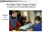 ten week team design project a system to sort recyclable materials