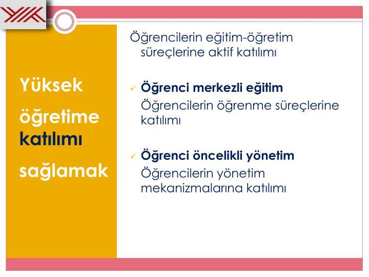 Öğrencilerin eğitim-öğretim süreçlerine aktif katılımı