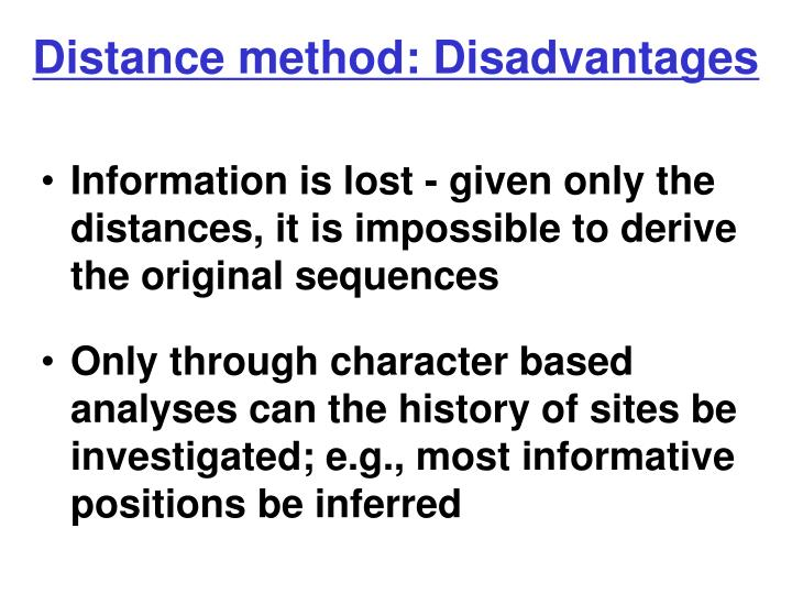 Distance method: Disadvantages