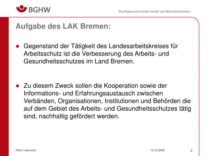 Aufgabe des LAK Bremen: