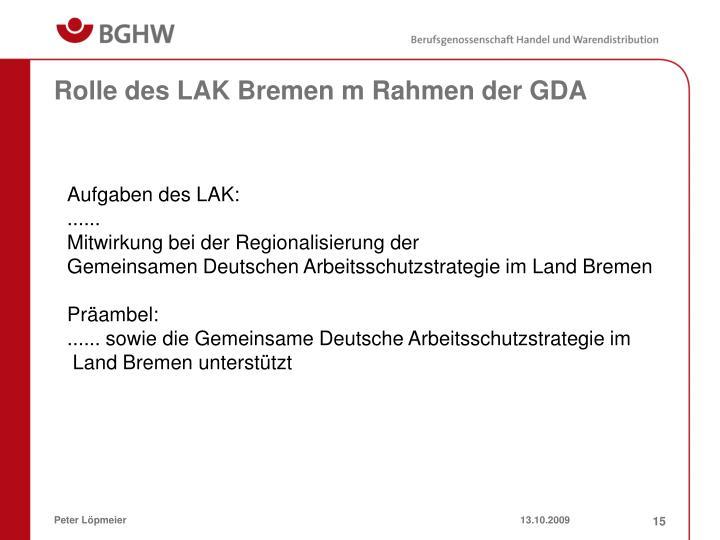 Rolle des LAK Bremen m Rahmen der GDA