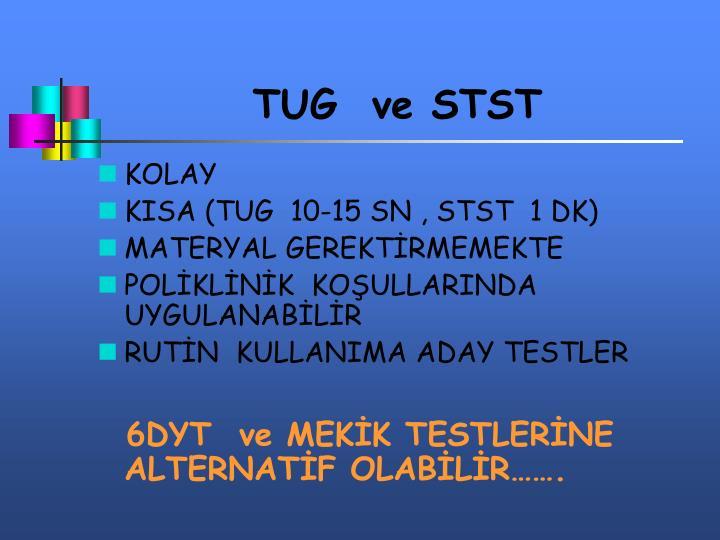 TUG  ve STST