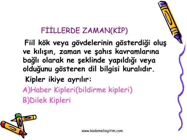 FİİLLERDE ZAMAN(KİP)